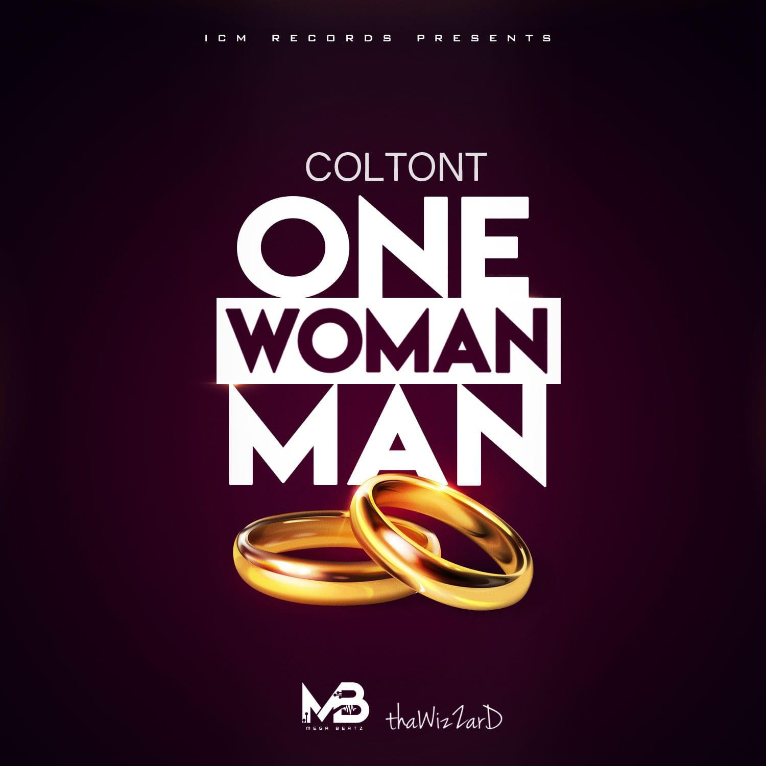 SONG REVIEW: Colton T – One Woman Man(Bouyon 2020)